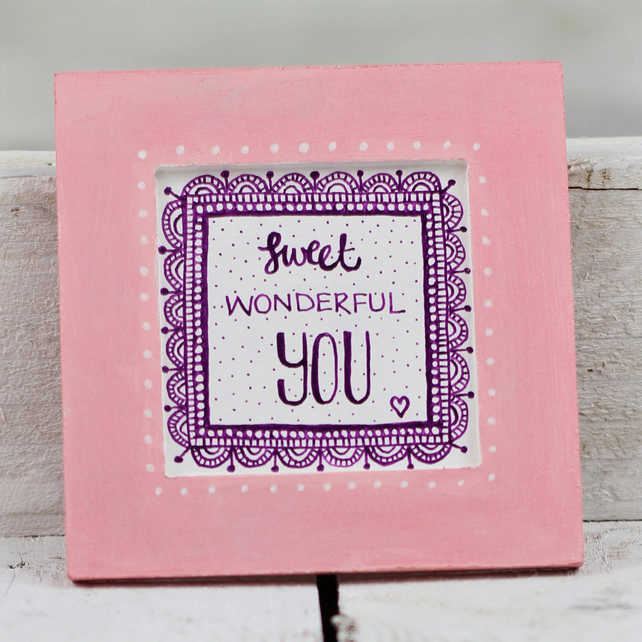 SWEET WONDERFUL YOU hand painted wooden wall plaque pink white purple