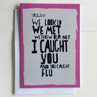 Greeting Card - Funny Anniversary Card - LOVE SICK