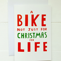 Cycling Christmas Card - Bike Not Just For Christmas For Life
