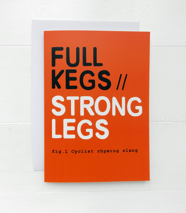 Full Kegs : Strong Legs Cyclist Rhyming Slang Card