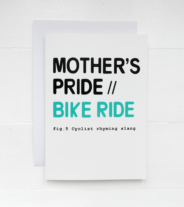 Mother's Pride : Bike Ride - Cyclist Rhyming Slang Card