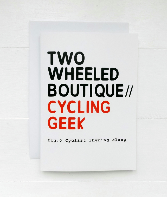 Two Wheeled Boutique : Cycling Geek - Cyclist Rhyming Slang Card
