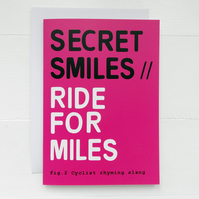 Secret Smiles : Ride For Miles - Cyclist Rhyming Slang Card