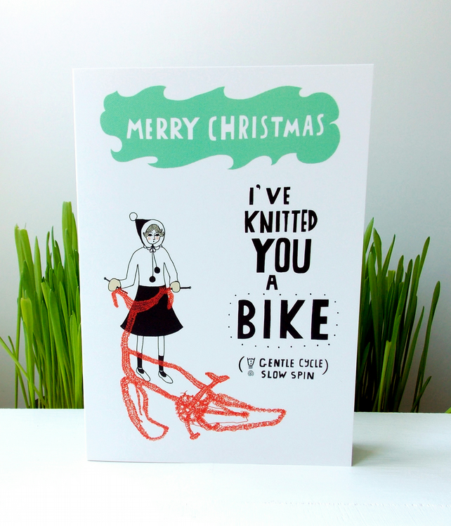 Funny Christmas Card - I've Knitted You A Bike