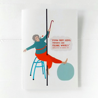 You're Never Too Old 'Joan From Yeovil Pole Dances' Birthday Card