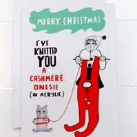 5 Christmas Card - I've knitted You A Cashmere (Acrylic) Onesie