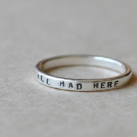 'We're all mad here' quote stacking silver ring