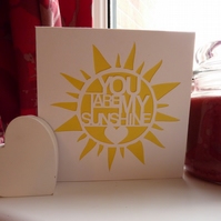 You are my sunshine cut out card
