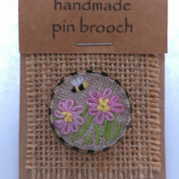 Textile brooch Pin - hand embroidered Pink Flowers