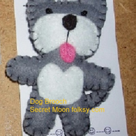 Dog Grey & White Felt Brooch