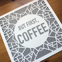 But First, Coffee - Paper Cut