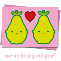 We Make A Great Pair - Kawaii Valentine's Day Card
