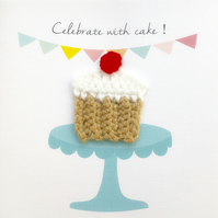 Crochet cupcake - 'Celebrate with cake !'