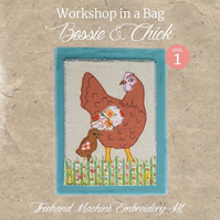 'Workshop in a Bag' Bessie & Chick, Freehand Machine Embroidery Textile Art Kit