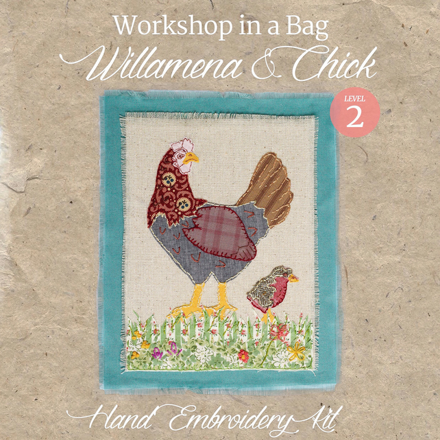 'Workshop in a Bag' Willamena & Chick, Hand Embroidery Textile Art Kit