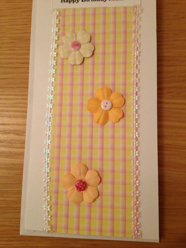 Hand crafted 'Happy Birthday Mum' Card