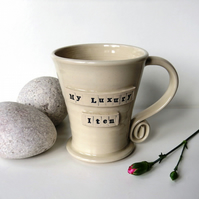 My Luxury Item -  White Mug,  Ceramic Pottery