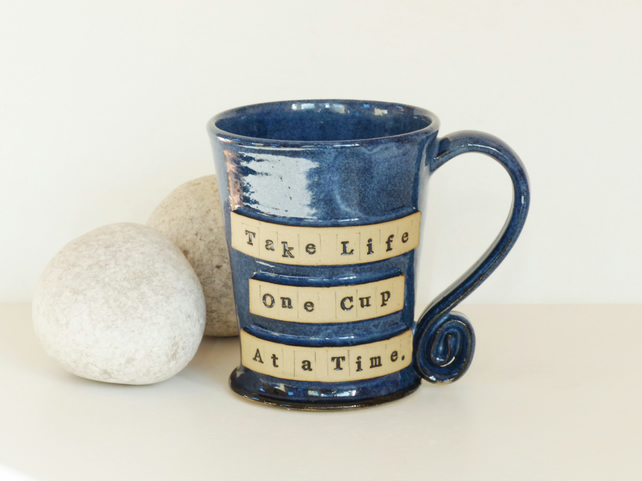 Large Blue 'Take Life One Cup At a Time' Blue Mug - Stoneware Pottery UK Coffee