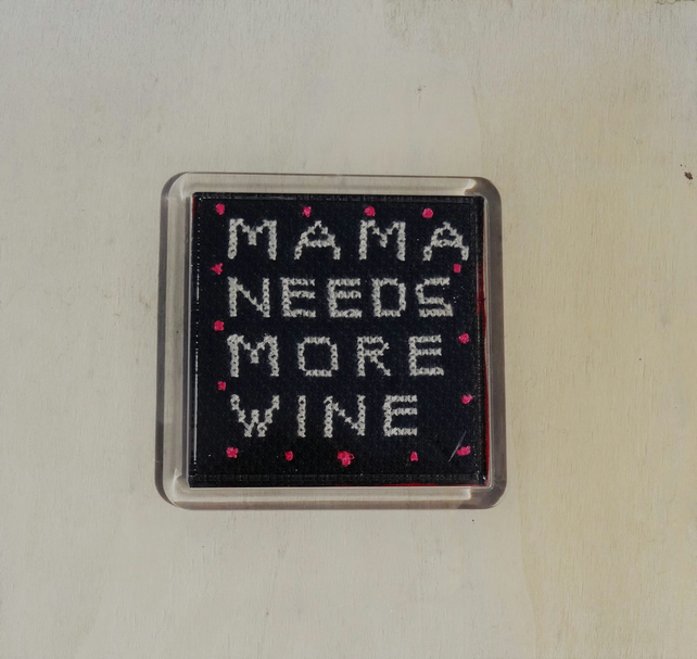 Mama needs more wine, Cross stitched Coaster, unique design