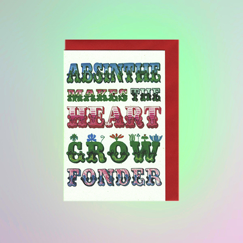 'Absinthe Makes the Heart Grow Fonder' Blank Card