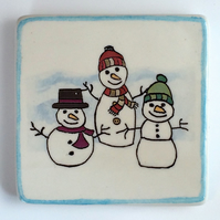 Ceramic Snowmen Coaster.