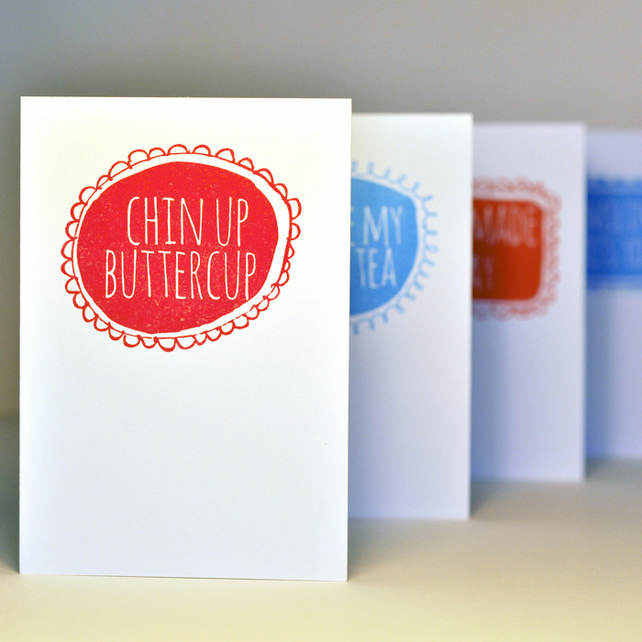 "Hand Printed Card - ""Chin up buttercup"" Scarlet red on white"