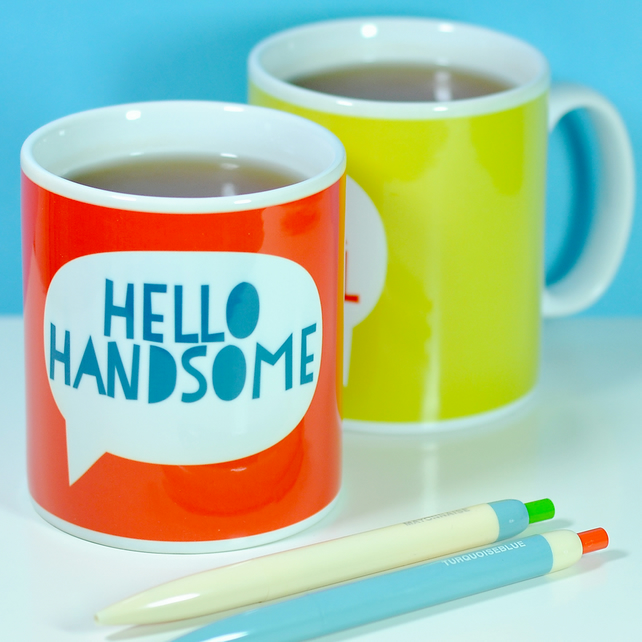 Hello Handsome Mug - Home Anniversary Wedding gift