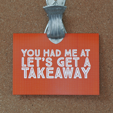 You had me at Let's Get a Takeaway Anniversary Card
