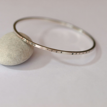 Tag bangle (follow your dreams) - hand stamped personalised jewellery