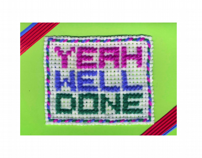 Printed card: Yeah Well Done