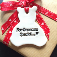 Porcelain For Someone Special Teddy shaped Gift Tag