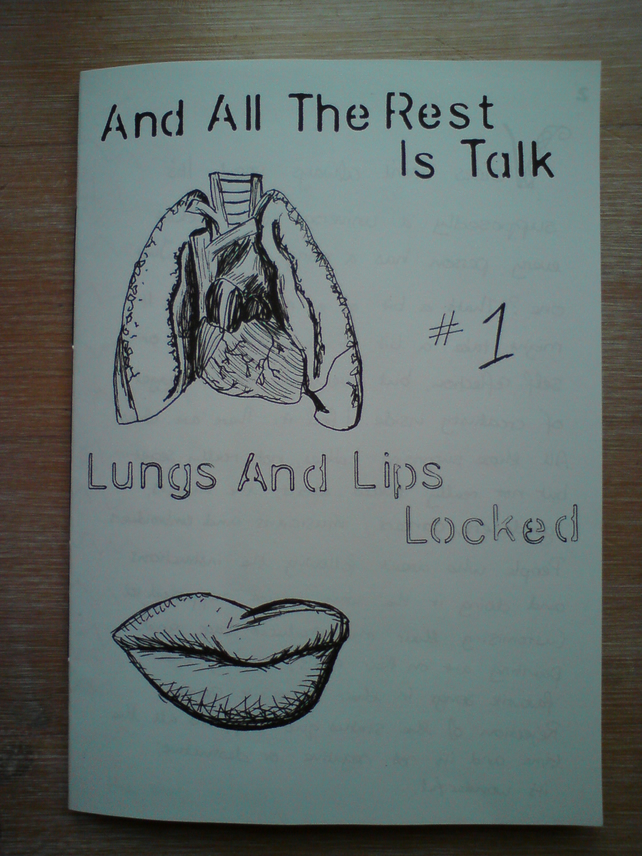 And All The Rest Is Talk: issue 1