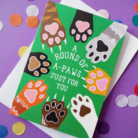 Funny Cat Round of A-Paws Well Done Card