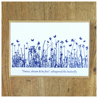 "'""Dance, dream & be free"", whispered the butterfly.' Blue Butterfly Meadow Card"