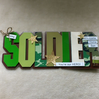 Luxury Handmade Welcome Home Soldier Word Card