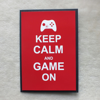 Handmade Keep Calm and Game On Birthday Card