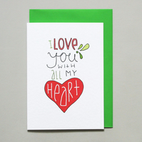 I love you with all my heart Anniversary Card Love Card