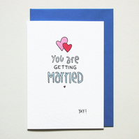 You are getting married yay! engagement card