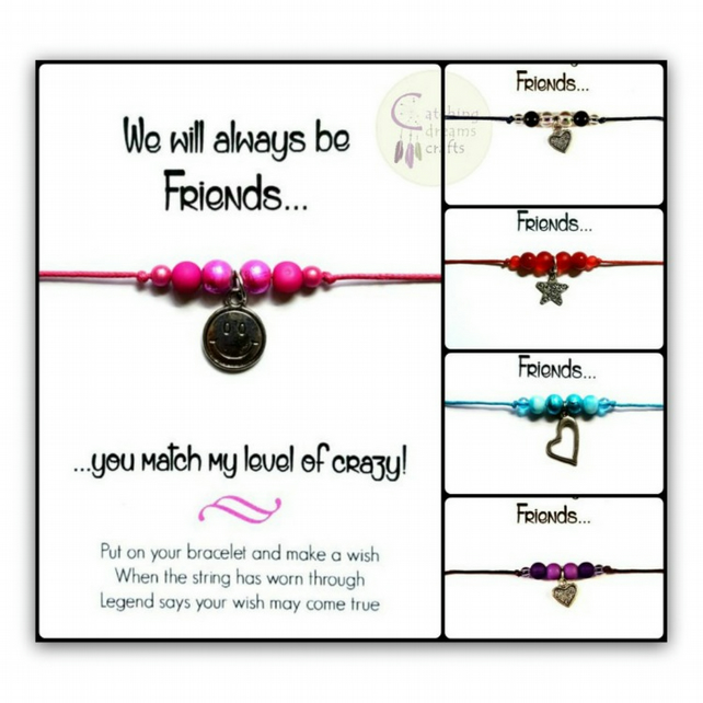 WE WILL ALWAYS BE FRIENDS... Humorous Adjustable Wish Bracelet