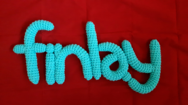 Your Name in Crochet! (6 letters) e.g ALEXIA, BARNEY, DANIEL, RACHEL