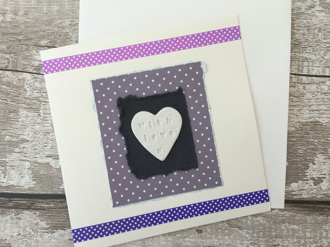 Hand made With Love card, air dry clay Love heart design attached, gift idea