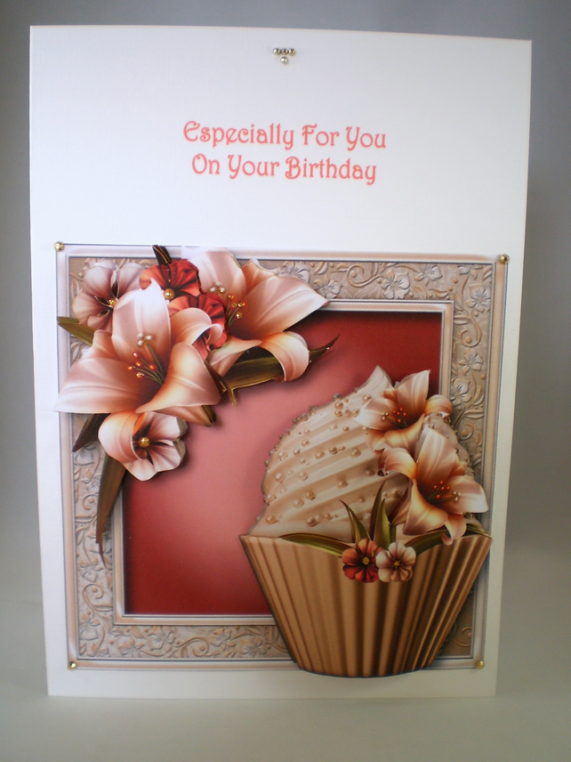 Handmade  Birthday Card, Cupcake,Flowers, 3D Decoupage, Personalise