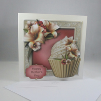 Decoupage,3D Mothers Day Card, cupcake,lilies