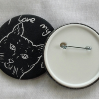 Hand printed Cat Badge