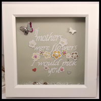Handmade framed Papercut- If mothers were flowers I would pick you