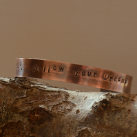 Follow Your Dreams Hand Stamped Copper Cuff Bracelet