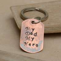 Copper Hand Stamped My Dad My Hero Keyring