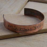Hand Stamped Copper Cuff Bracelet with Not All Who Wander Are Lost
