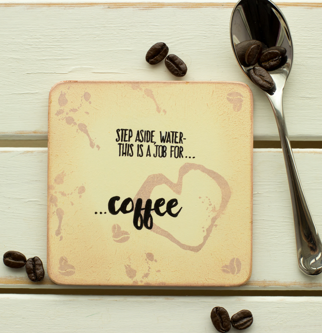 SALE - This is a job for coffee, handmade coaster.