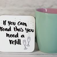 You Need A Refill of Fizz! Funny Coaster
